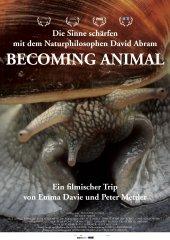 Becoming Animal Plakat (23.9 cm x 33.9 cm @300dpi)